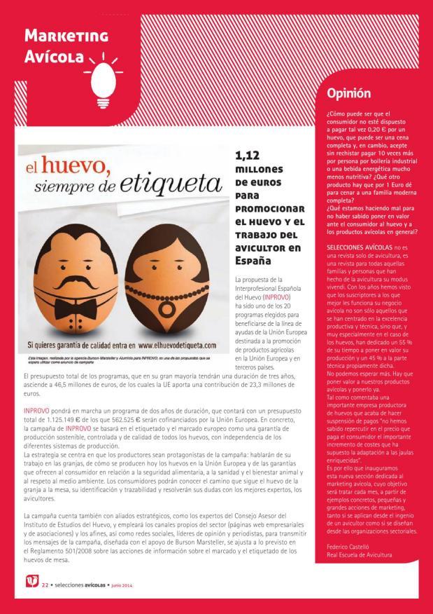 Marketing avícola. El huevo, siempre de etiqueta. 1,12 millones de euros para promocionar el huevo y el trabajo del avicultor en España