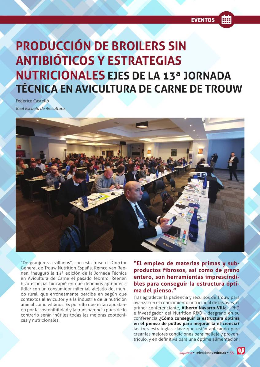 Producción de broilers sin antibióticos y estrategias nutricionales ejes de la 13ª Jornada Técnica en Avicultura de carne de Trouw