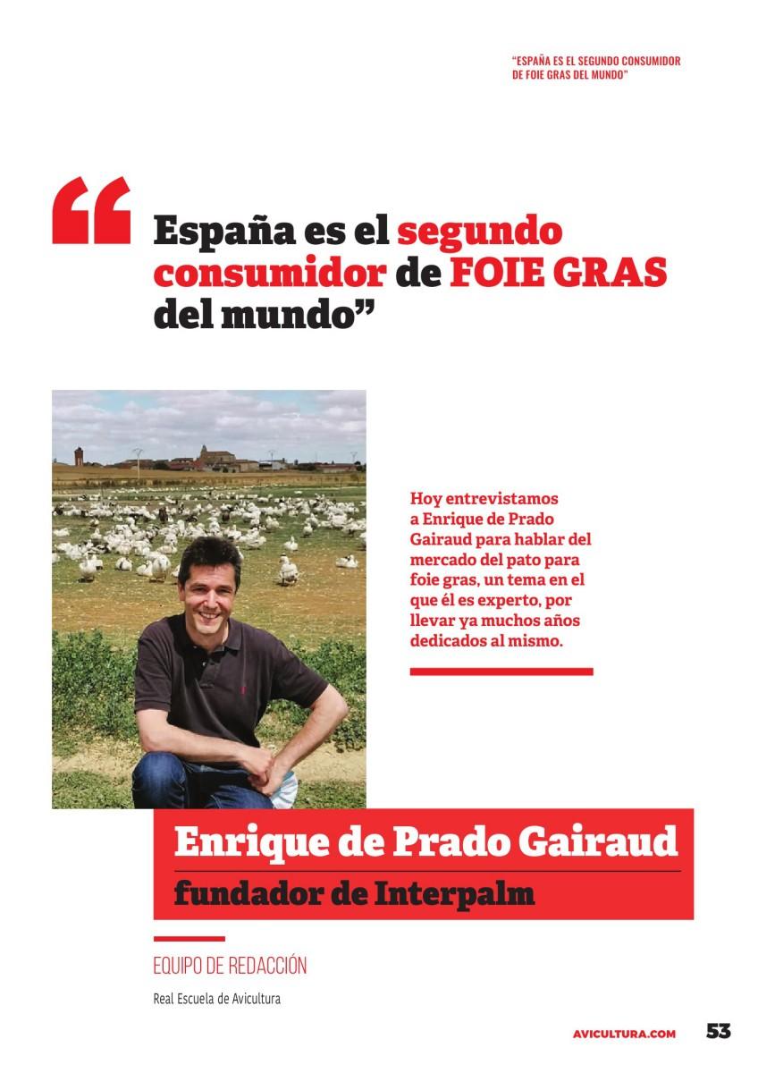 """LA ENTREVISTA DE SELECCIONES AVÍCOLAS:  """"España es el segundo consumidor de foie gras del mundo"""" Entrevista a Enrique de Prado, fundador de Interpalm"""
