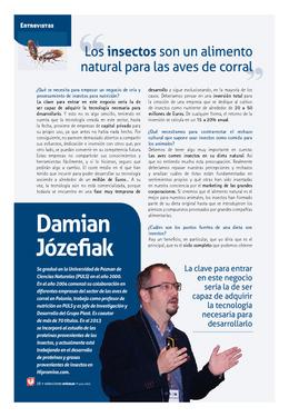 """Damian Józefiak: """"Los insectos son un alimento natural para las aves de corral"""""""