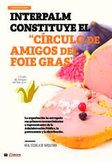 """Interpalm constituye el """"Círculo de amigos del Foie Gras"""""""