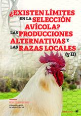 ¿Existen límites en la selección avícola? Las producciones alternativas y las razas locales (2a parte)