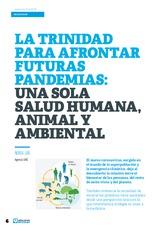 Especial SALUD AVIAR: La trinidad para afrontar futuras pandemias: una sola salud humana, animal y ambiental.