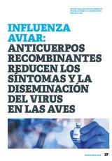 Influenza aviar: Anticuerpos recombinantes reducen los síntomas y la diseminación del virus en las aves