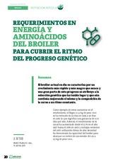 Especial NUTRICIÓN AVIAR: Requerimientos en energía y aminoácidos del broiler para cubrir el ritmo del progreso genético