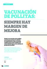Especial UNA SOLA SALUD: Vacunación de pollitas: siempre hay margen de mejora