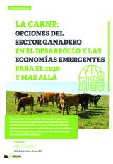 Especial SOSTENIBILIDAD: La carne: opciones del sector ganadero y las economías emergentes para el 2030 y más allá.